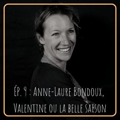 image # 9 - Anne-Laure Bondoux, Valentine ou la belle saison