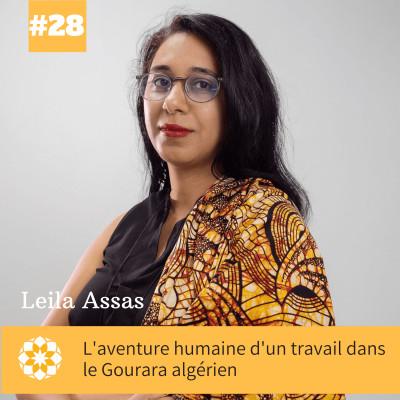 E#28 L'aventure humaine d'un travail dans le Gourara algérien avec Leila Assas cover