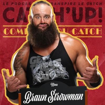 Catch'up! Comptoir Du Catch #2 - Braun Strowman cover