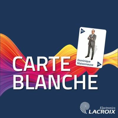 Carte Blanche #3 - Dominique Maisonneuve - Un regard sur la Smart Industry cover