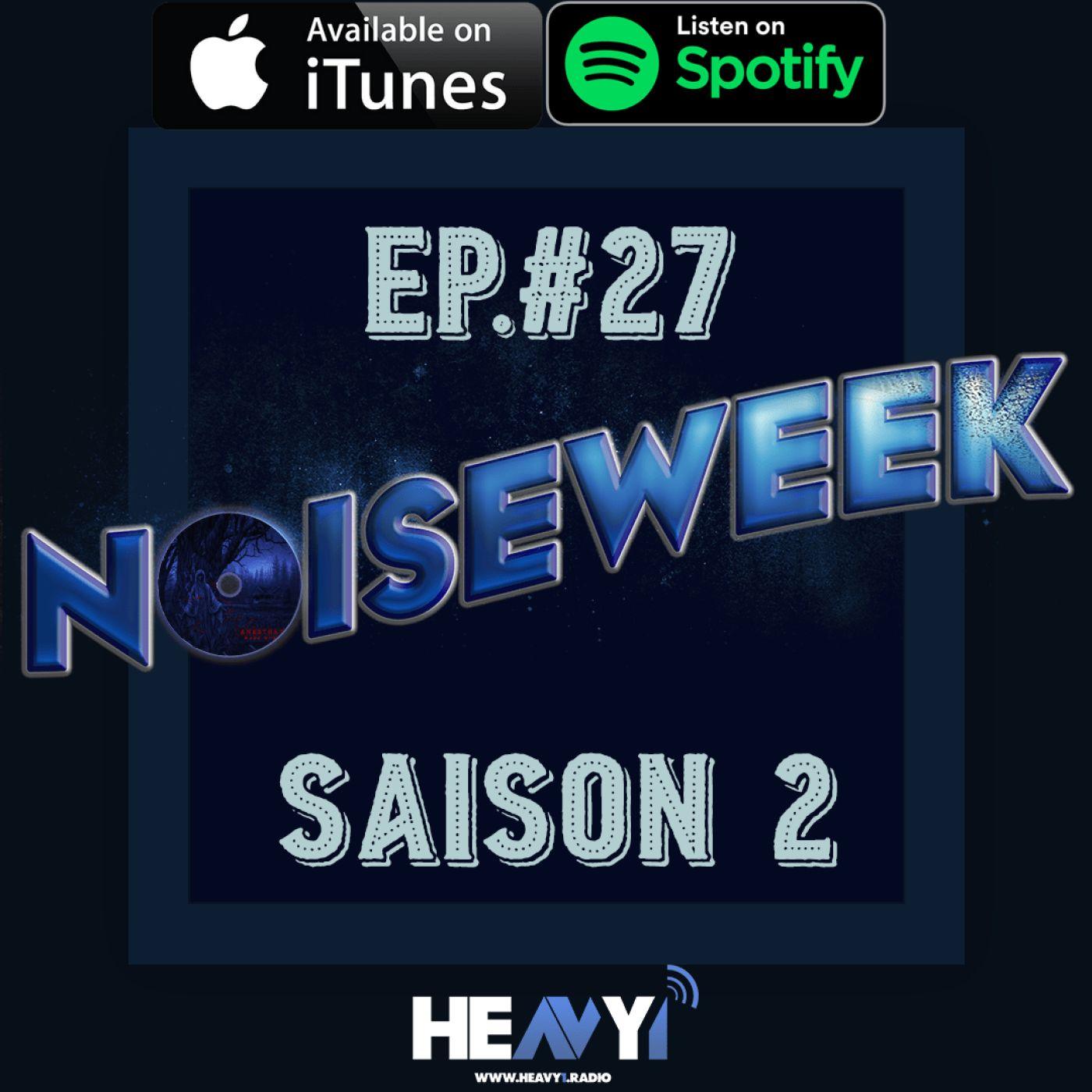 Noiseweek #27 Saison 2
