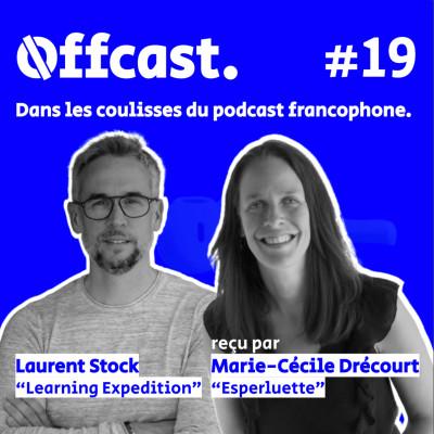 Hors série - Mon aventure podcast ! Laurent Stock - Dans les coulisses du podcast francophone cover