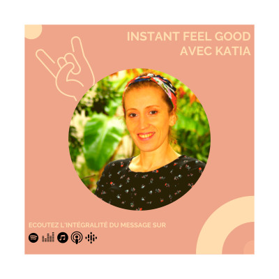 BONUS : Instant Feel Good avec Katia cover