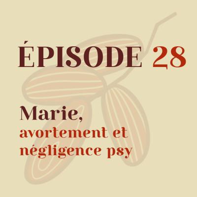 Marie, avortement et négligence psy cover
