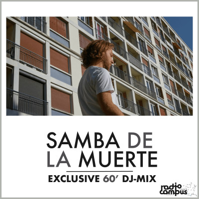 SAMBA DE LA MUERTE | Mixtape | Campus Club cover
