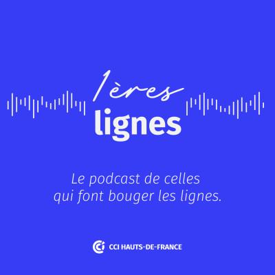 1ères lignes - Le podcast de celles qui font bouger les lignes. cover