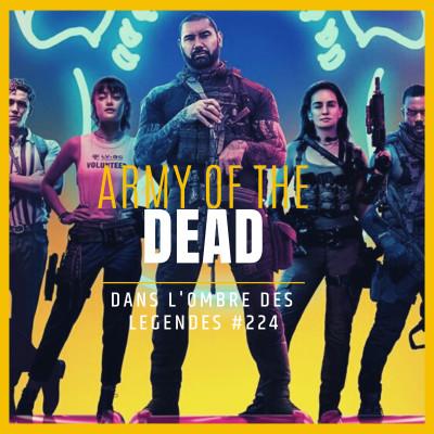 Dans l'ombre des légendes-224 Army of The Dead... cover