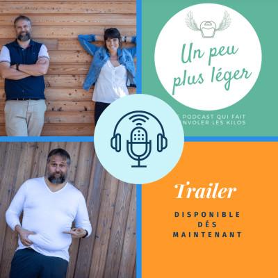 Un Peu Plus Léger Podcast Trailer cover