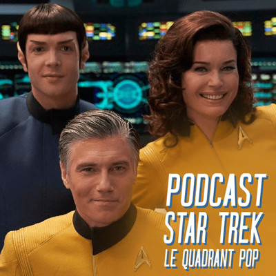 "Le Quadrant Pop #11 - Annonce de la nouvelle série ""Star Trek : Strange new worlds"" ! cover"