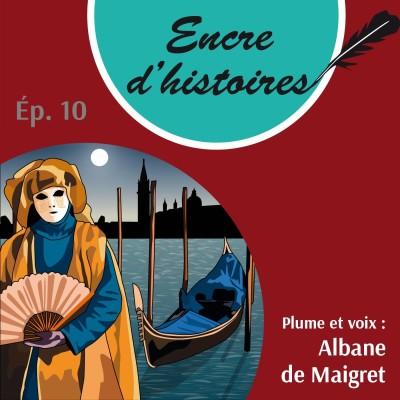 Épisode 10 : Le Carnaval de Venise n'aura pas lieu. Fin de la mascarade cover
