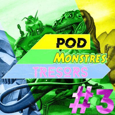 image Pod Monstres Trésors - Ep 3 : Hellfire