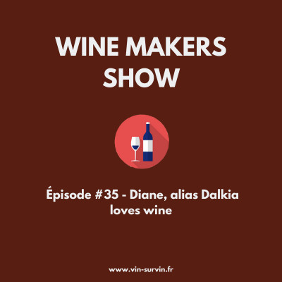 #35 - Diane alias Dalkia loves wine, Instagram et le vin cover