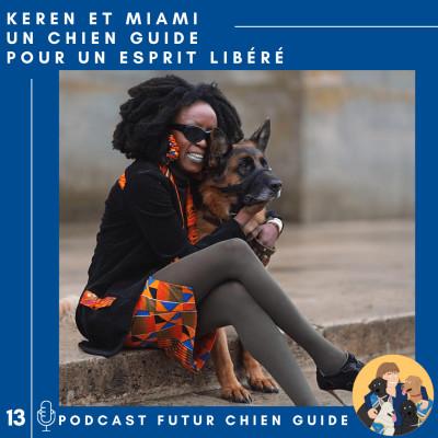 Keren et Miami - Un chien guide pour un esprit libéré cover