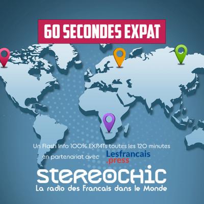 """Dernier Flash """"60 s Expat"""" de la saison - 23 07 2021 - StereoChic Radio cover"""