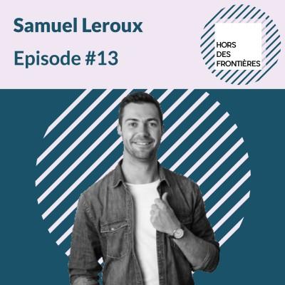 image Episode #13 Samuel Leroux, Solios - Réinventer la montre et la rendre solaire