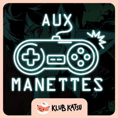 Aux Manettes #09 (feat. At0mium) - Persona 5 Royal, le retour du roi, et 51 Worldwide Games avec ses 51 jeux de daron cover