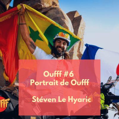 image Oufff #6 - Portrait de Oufff - Steven Le Hyaric