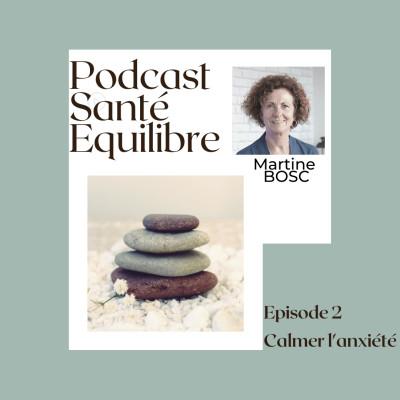Episode 2 : Calmer l'anxiété cover