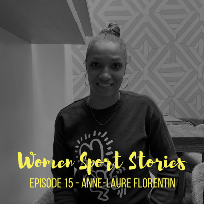 image Episode 15 : Anne-Laure Florentin