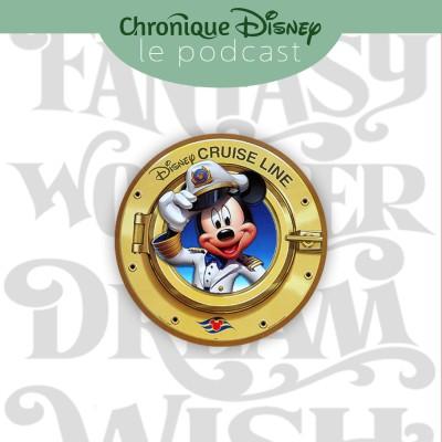 image Épisode 12 - La Disney Cruise Line