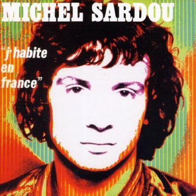 image Stockholm Sardou #33 - J'habite en France - Le vrai album de droite de Sardou