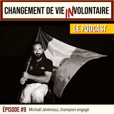 Episode #9 Michaël Jérémiasz, champion engagé cover