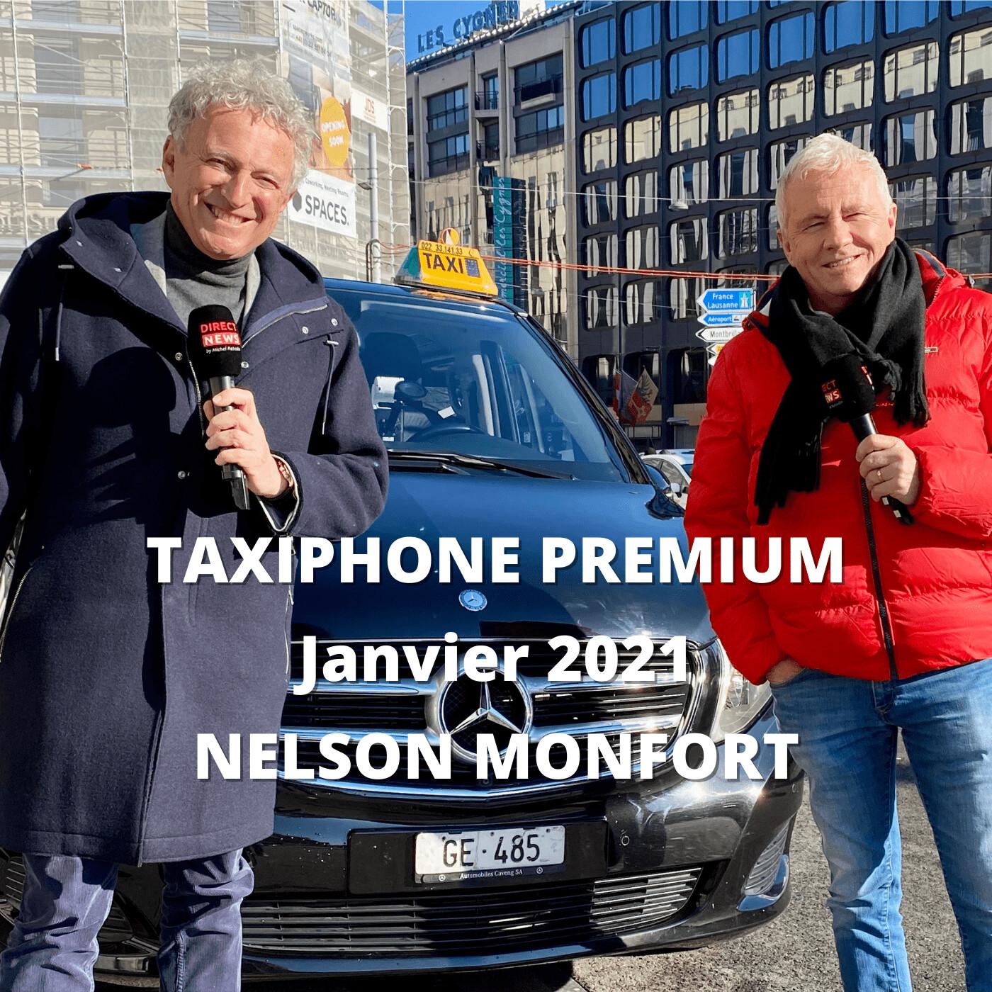 TAXIPHONE PREMIUM Janvier 2021 - Nelson Monfort