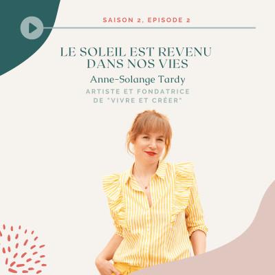 Anne-Solange Tardy - Le soleil est revenu dans nos vies cover