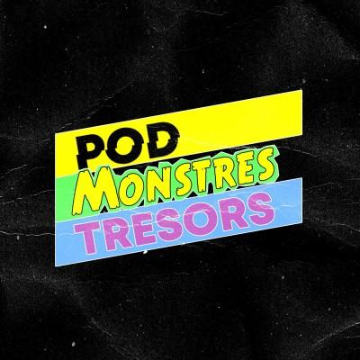 Pod Monstres Trésors cover