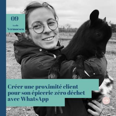 #9 Créer une proximité client pour son épicerie digitale et zéro déchet avec Axelle Vermoesen cover