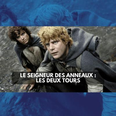 Le Seigneur des anneaux : Les Deux Tours cover
