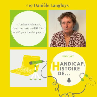 #19 Danièle Langloys, Présidente d'Autisme France, la force du militantisme associatif! cover