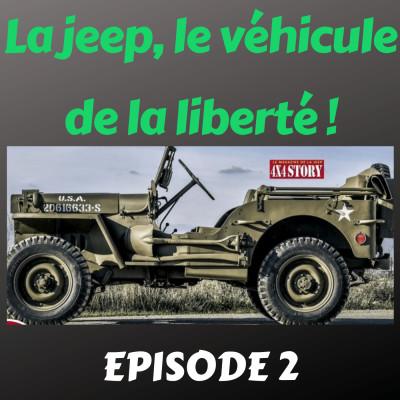 La jeep, le véhicule de la liberté - 2è épisode cover