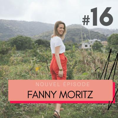 #16 FannyMoritz, conférencière zéro déchets « J'ai fait de la planète une priorité. » cover
