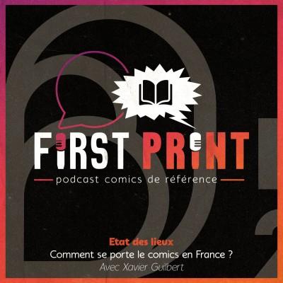 Etat des lieux : comment se porte le comics en France ? - avec Xavier Guilbert cover