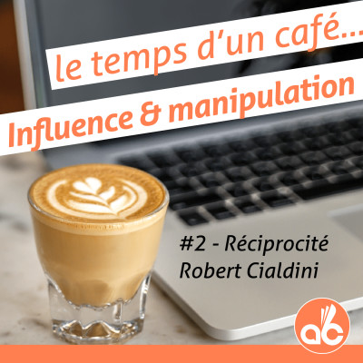 Influence et Manipulation : la Reciprocité cover