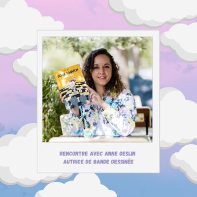 Episode #30 : Réaliser son rêve de publier une BD avec Anne Geslin cover
