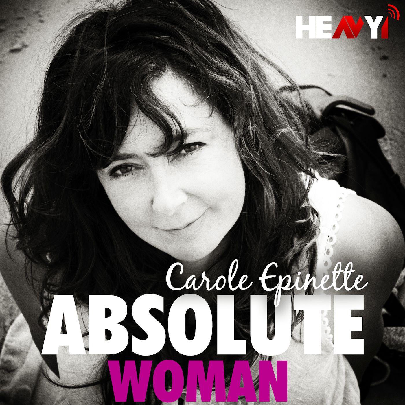 Absolute Woman : Carole Epinette (Ep.4 Saison 1)