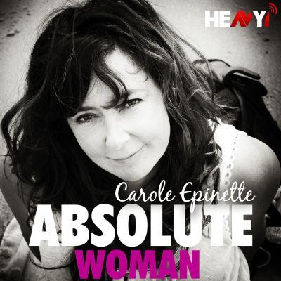 image Absolute Woman : Carole Epinette (Ep.4 Saison 1)