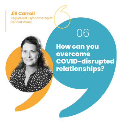 How can you overcome COVID-disrupted relationships? cover