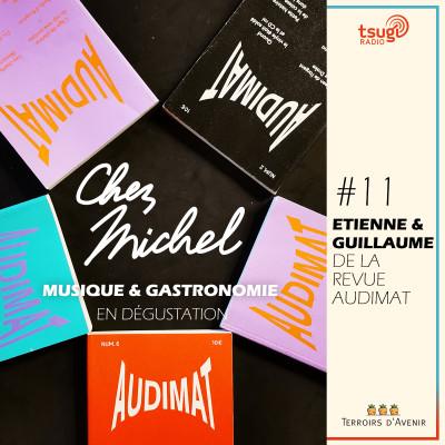 Chez Michel #11 - Etienne & Guillaume d'Audimat cover