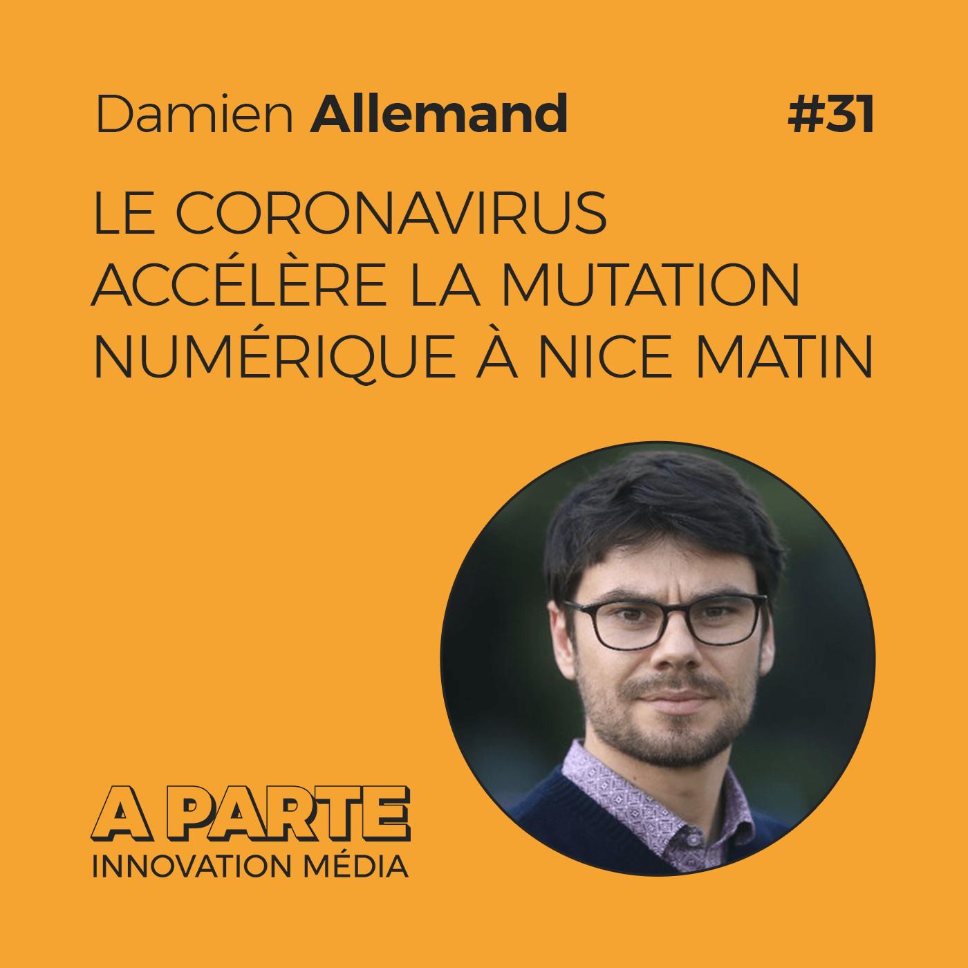 Le coronavirus accélère la mutation numérique à Nice Matin, avec Damien Allemand