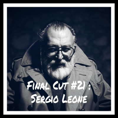Final Cut Episode 21 - Sergio Leone cover