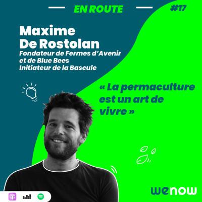 « La permaculture est un art de vivre » avec Maxime de Rostolan cover