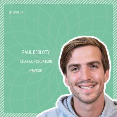 #34 Modjo : L'outil d'analyse d'appels qui booste vos performances commerciales avec Paul Berloty cover