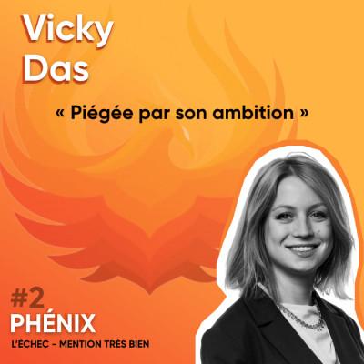 #2 🔒- Vicky Das : Piégée par son ambition cover