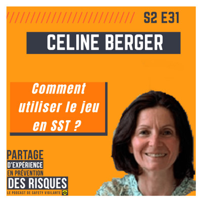 S2E31 - Céline Berger - Comment utiliser le jeu en SST ? cover
