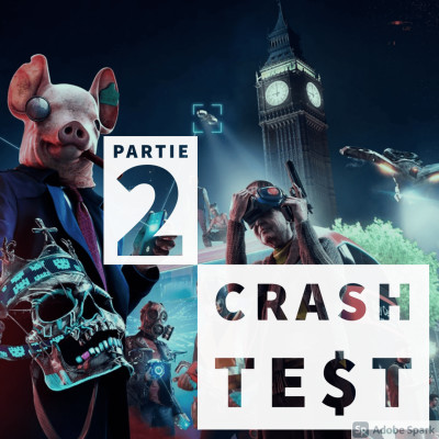 #CrashTest - Watch Dogs Legion - Un potentiel gâché ? cover