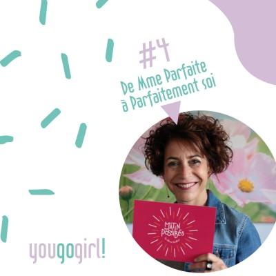 image #4 De Mme Parfaite à Parfaitement Soi ! - ITW Alexia Guilbert - Partie 2