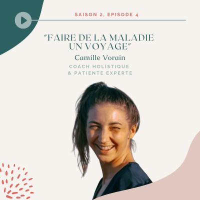 Camille Vorain - Faire de la maladie un voyage cover